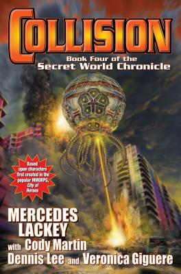 Collision: Book Four in the Secret World Chronicle Cover Image