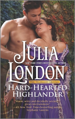 Hard-Hearted Highlander: A Sexy Scottish Historical Romance (Highland Grooms #3) Cover Image