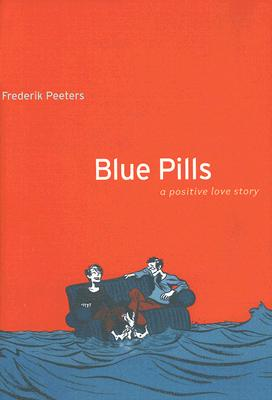 Blue Pills: A Positive Love Story Cover Image