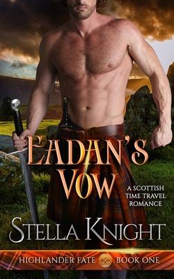 Eadan's Vow: A Scottish Time Travel Romance Cover Image