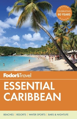 Fodor's Essential Caribbean (Full-Color Travel Guide #1) Cover Image