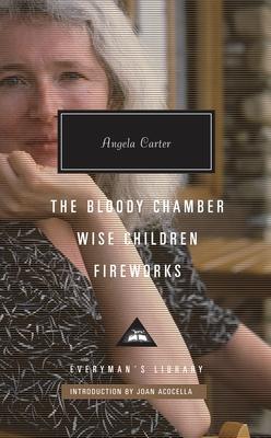 Bloody Chamber, Wise Children, Fireworks (Bargain Edition)
