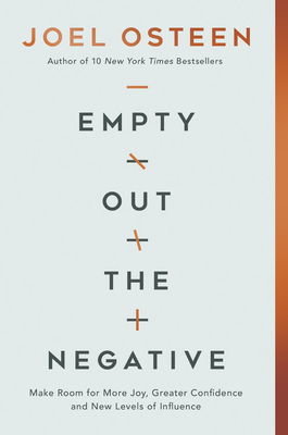 Empty Out the Negative: Make Room for More Joy, Greater Confidence, and New Levels of Influence Cover Image