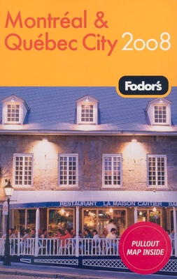 Fodor's Montreal and Quebec City 2008 Cover Image