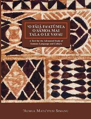 'O Faia Fa'atumua O Samoa Mai Tala O Le Vavau (Nflrc Monographs) Cover Image