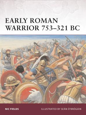Early Roman Warrior 753–321 BC Cover Image