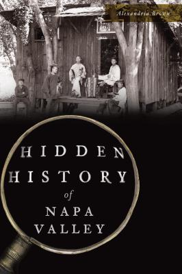 Hidden History of Napa Valley Cover Image