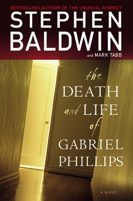 The Death and Life of Gabriel Phillips Cover
