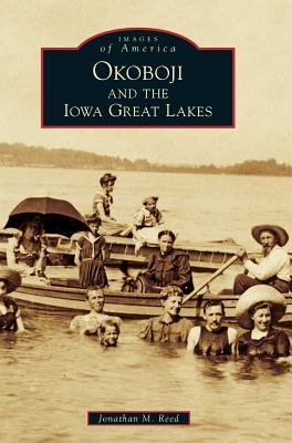 Okoboji and the Iowa Great Lakes Cover Image