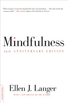 Mindfulness, 25th anniversary edition (A Merloyd Lawrence Book) Cover Image