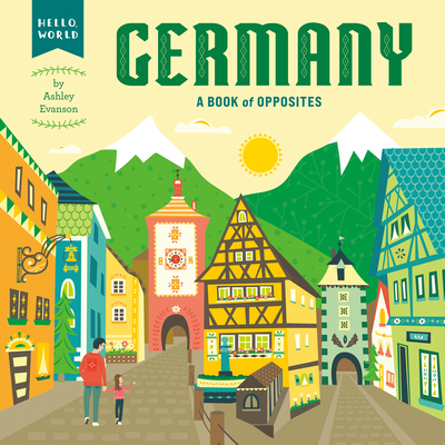 Germany: A Book of Opposites (Hello) Cover Image