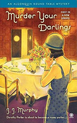 Murder Your Darlings: Algonquin Round Table Mystery Cover Image