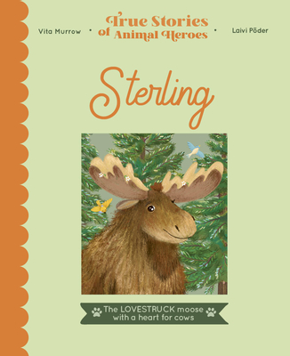 Sterling: The Lovestruck Moose with a Heart for Cows Cover Image