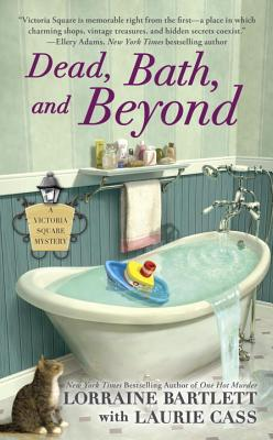 Dead, Bath, and Beyond (Victoria Square Mystery #4) Cover Image