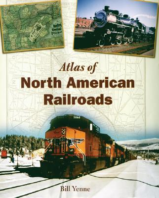 Atlas of North American Railroads Cover