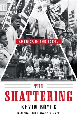 The Shattering: America in the 1960s Cover Image