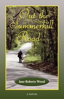 Cover for Out the Summerhill Road