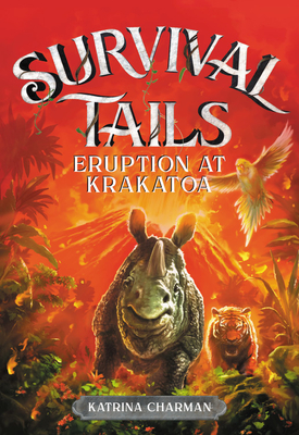 Survival Tails: Eruption at Krakatoa Cover Image