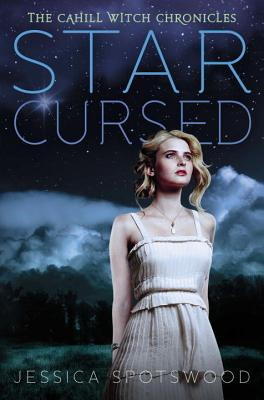 Star Cursed (The Cahill Witch Chronicles #2) Cover Image