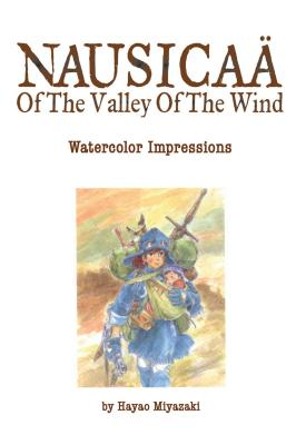 Nausicaä of the Valley of the Wind: Watercolor Impressions Cover Image