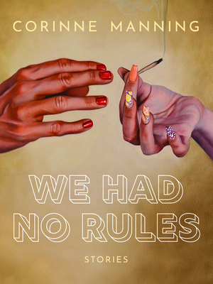 We Had No Rules Cover Image