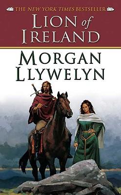 Lion of IrelandMorgan Llywelyn