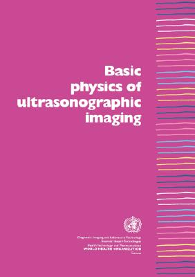 Basic Physics of Ultrasonographic Imaging Cover Image