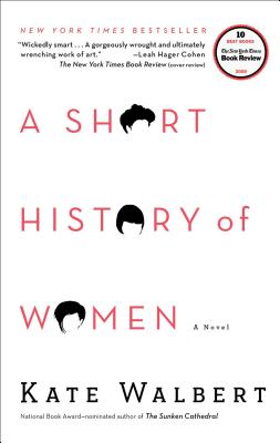 A Short History of Women: A Novel Cover Image