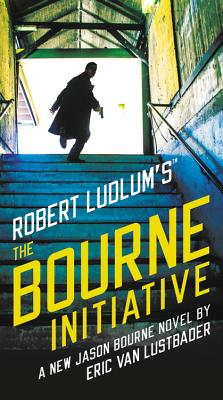 Robert Ludlum's (TM) The Bourne Initiative (Jason Bourne series #14) Cover Image