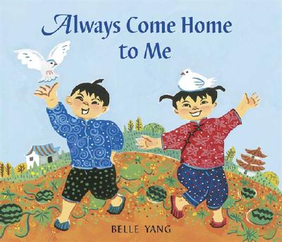 Cover for Always Come Home to Me
