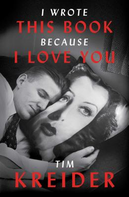 I Wrote This Book Because I Love You: Essays Cover Image