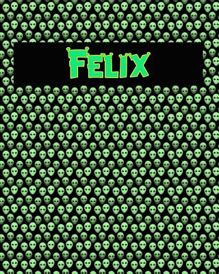 120 Page Handwriting Practice Book with Green Alien Cover Felix: Primary Grades Handwriting Book Cover Image