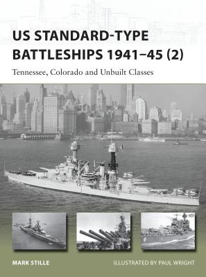 US Standard-type Battleships 1941–45 (2): Tennessee, Colorado and Unbuilt Classes (New Vanguard) Cover Image