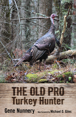 Old Pro Turkey Hunter Cover Image