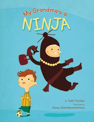 Cover for My Grandma's a Ninja