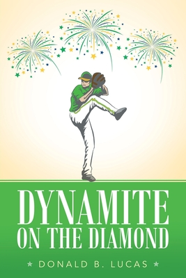 Dynamite on the Diamond Cover Image