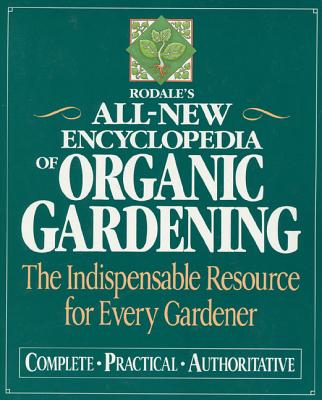 Rodale's All-New Encyclopedia of Organic Gardening Cover