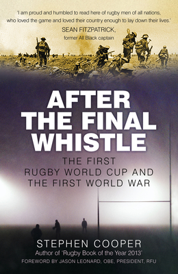 After the Final Whistle: The First Rugby World Cup and the First World War Cover Image