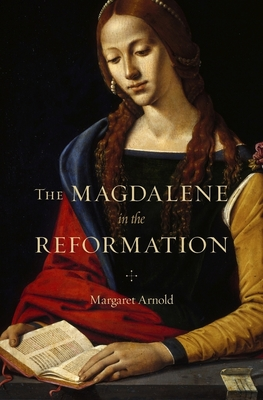 The Magdalene in the Reformation Cover Image