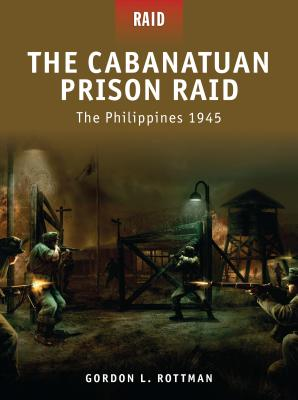 The Cabanatuan Prison Raid Cover