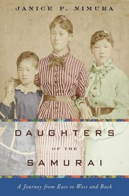 Daughters of the Samurai: A Journey from East to West and Back Cover Image