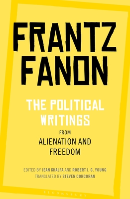 The Political Writings from Alienation and Freedom Cover Image