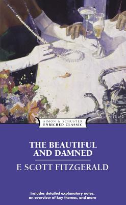 Beautiful and Damned (Enriched Classics) Cover Image