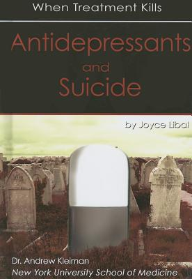 Antidepressants and Suicide: When Treatment Kills Cover Image