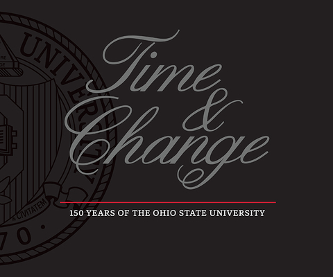 Time and Change: 150 Years of The Ohio State University Cover Image