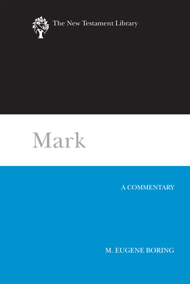 Mark: A Commentary (New Testament Library) cover