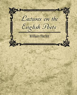 Cover for Lectures on the English Poets