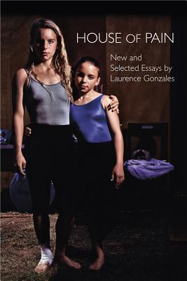 House of Pain: New and Selected Essays Cover Image