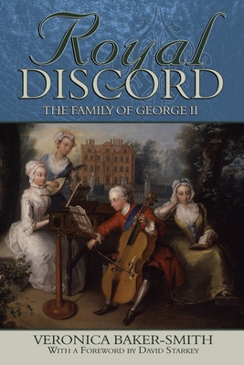 Royal Discord: The Family of George II Cover Image
