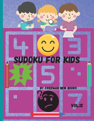 Sudoku for kids: Awesome 300 Sudoku Puzzles for Kids, with Solutions and Large Print Book Cover Image